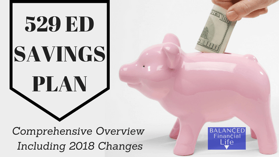 529 College-Education Savings Plan: Comprehensive Overview Including 2020 Changes